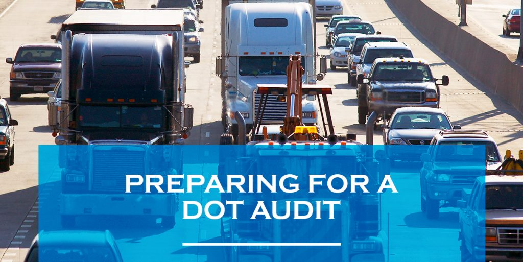 Prep for Trucking DOT Audit