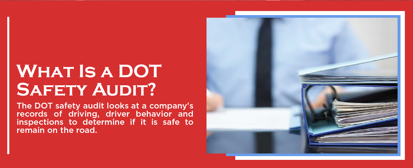 What is a DOT Safety Audit