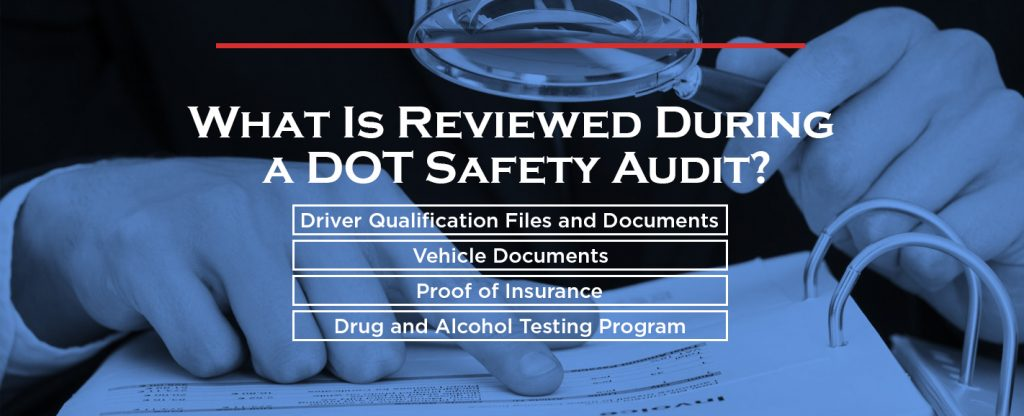 What is Reviewed During DOT Safety Audit