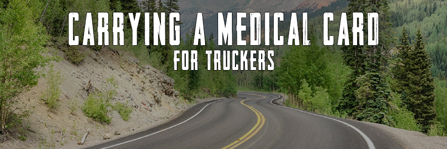 carrying a medical card - for truckers title image