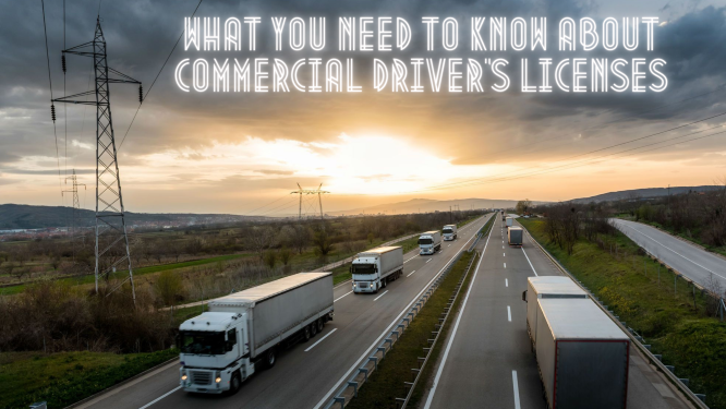 what you need to know about commercial driver's licenses title image