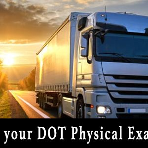 "Semi truck driving on highway with sunset behind it and text reading ""What to do if you fail your DOT Physical Exam"""